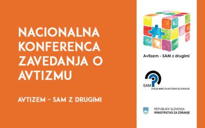 Nacionalna konferenca zavedanja o avtizmu »Avtizem – SAM z drugimi«