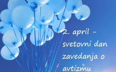 Poslanica – 2. april, svetovni dan zavedanja o avtizmu