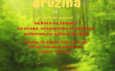SAM aktivna družina – 2.planinski pohod za otroke, mladostnike in odrasle z avtizmom in njihove družine – Zelenica 2021